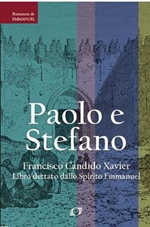 Paolo e Stefano di Chico Xavier